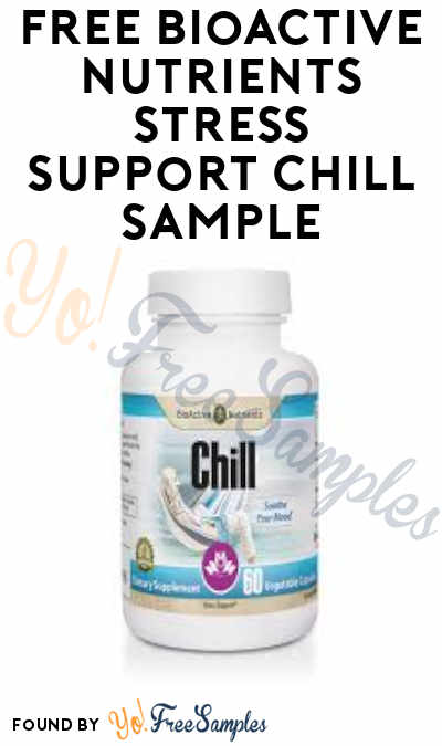 FREE BioActive Nutrients Stress Support Chill Sample