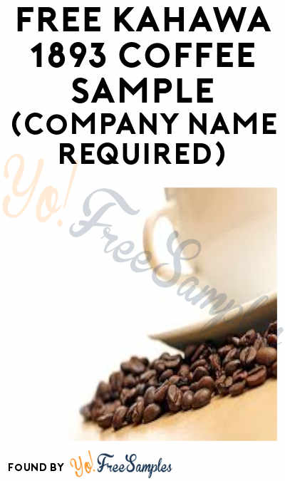 FREE Kahawa 1893 Coffee Sample (Company Name Required)