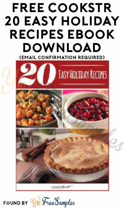 FREE Cookstr 20 Easy Holiday Recipes eBook Download (Email Confirmation Required)
