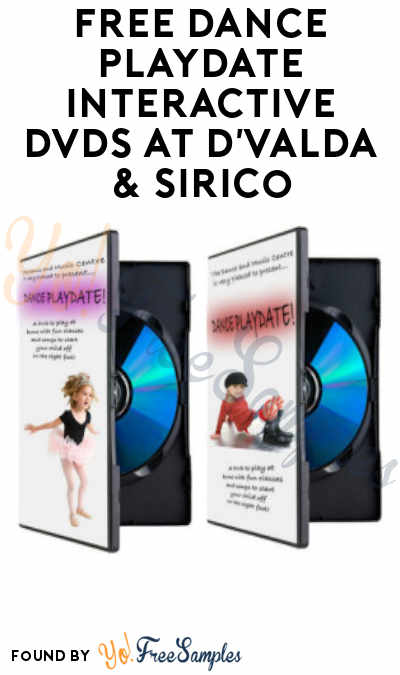 FREE Dance Playdate Interactive DVDs At D'Valda & Sirico