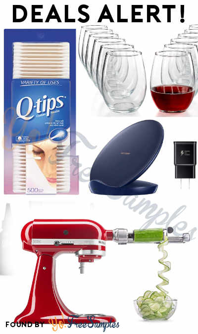 DEALS ALERT: Q-tips, 12 Wine Glasses, Samsung Qi Charger, KitchenAid Attachments, Keratin + Argan Oil Pack & More From Amazon & Macy's