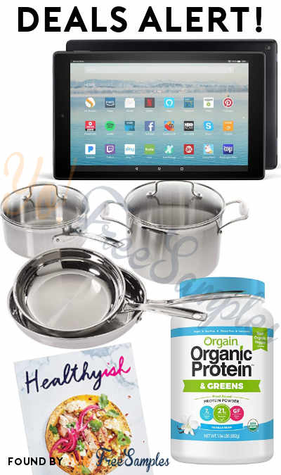 DEALS ALERT: Digital Day Deals, Fire HD 10, Cuisinart Pro Cookware Set, Orgain Protein, Healthyish Cookbook & More