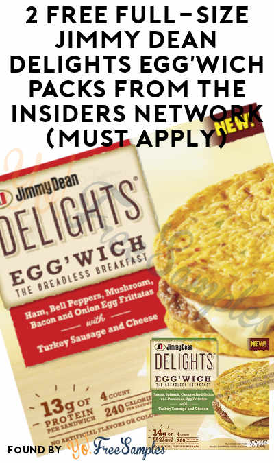 FREEBATE Full-Size Jimmy Dean Delights Egg'wich Packs From The Insiders Network (Purchase Required + Must Apply)