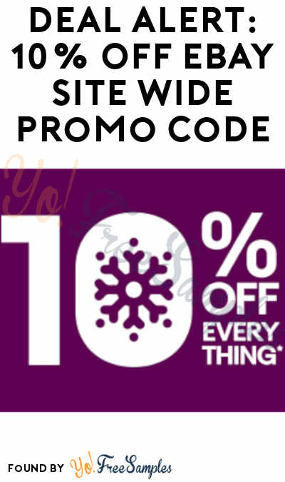 DEAL ALERT: 10% OFF eBay Site Wide Promo Code