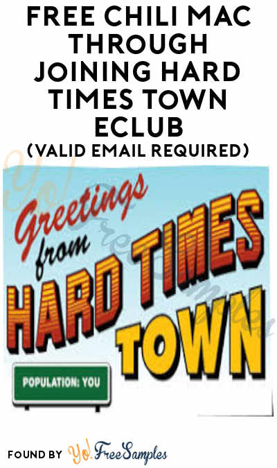 FREE Chili Mac Through Joining Hard Times Town eClub (Valid Email Required)