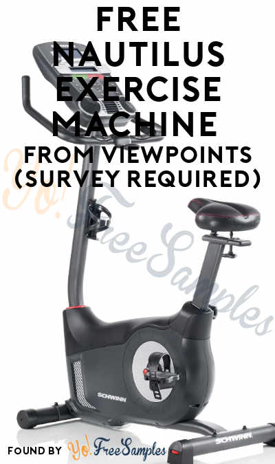 FREE Nautilus Exercise Machine From ViewPoints (Survey Required)