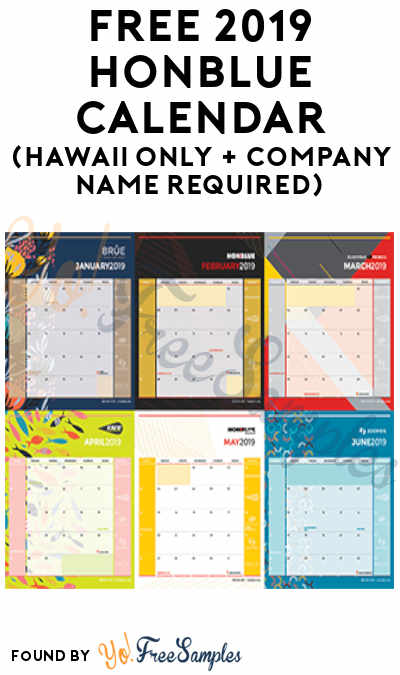 FREE 2019 HONBLUE Calendar (Hawaii Only + Company Name Required)
