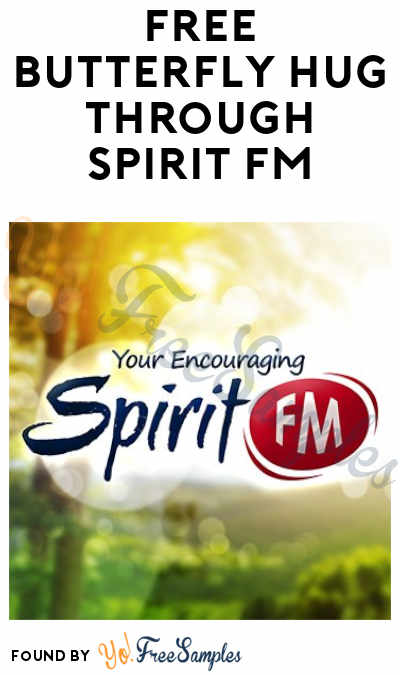 FREE Butterfly Hug Through Spirit FM