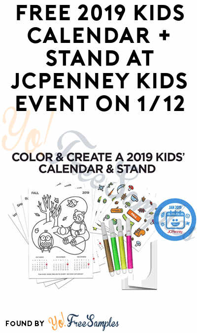 TODAY: FREE 2019 Kids Calendar + Stand At JCPenney Kids Event On 1/12