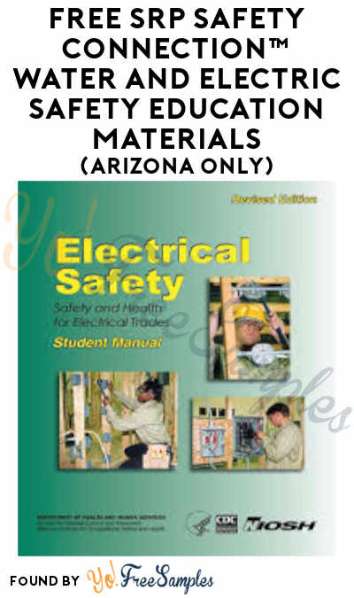 FREE SRP Safety Connection Water and Electric Safety Education Materials (Arizona Only)