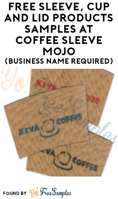 FREE Sleeve, Cup And Lid Products Samples At Coffee Sleeve MoJo (Business Name Required)