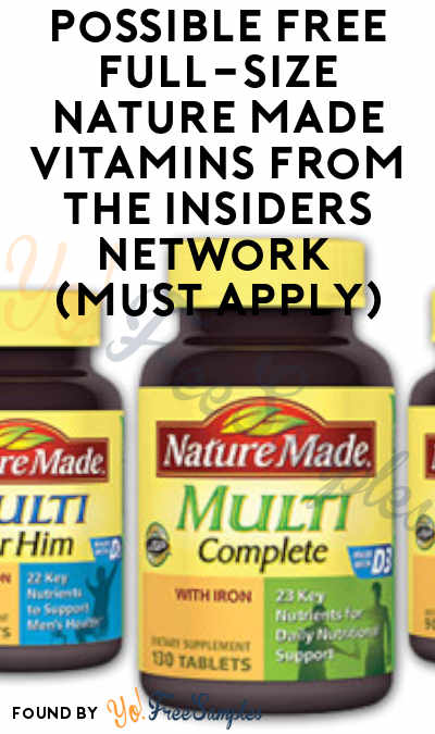 Possible FREE Full-Size Nature Made Vitamins From The Insiders Network (Must Apply)
