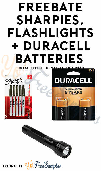 FREEBATE Sharpies, Flashlights + Duracell Batteries From Office Depot/Office Max