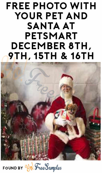 FREE Photo With Your Pet And Santa At PetSmart December 8th, 9th, 15th & 16th