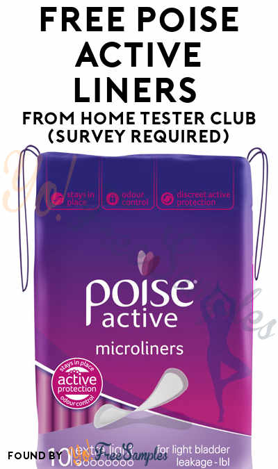 FREE Poise Active Liners From Home Tester Club (Survey Required)