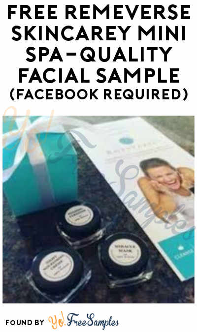 FREE RemeVerse SkinCarey Mini Spa-Quality Facial Sample (Facebook Required)