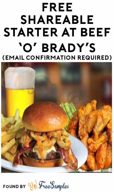 FREE Shareable Starter at Beef 'O' Brady's (Email Confirmation Required)
