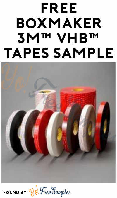 FREE BoxMaker 3M VHB Tapes Sample (Company Name Required)