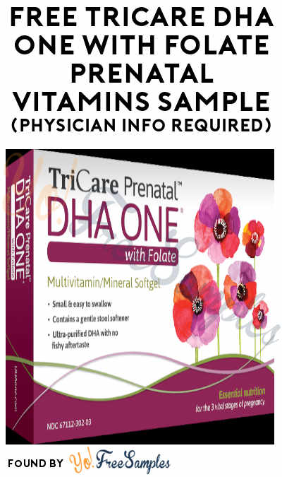 FREE TriCare DHA One with Folate Prenatal Vitamins Sample (Physician Info Required)