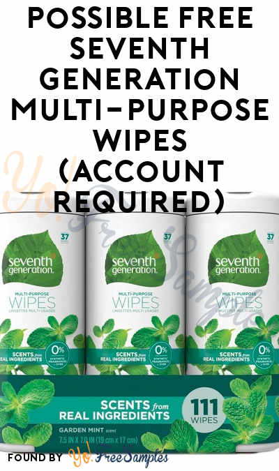 Possible FREE Seventh Generation Multi-Purpose Wipes (Account Required)