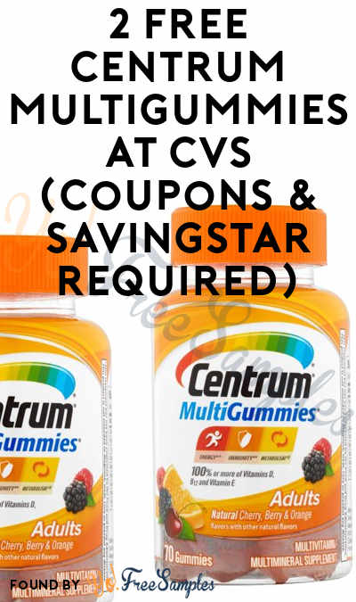 2 FREE Centrum MultiGummies At CVS (Coupons & SavingStar Required)