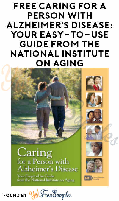 FREE Caring For A Person With Alzheimer's Disease: Your Easy-To-Use Guide From The National Institute On Aging