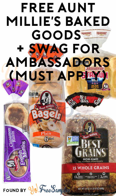 FREE Aunt Millie's Baked Goods + Swag For Ambassadors (Must Apply)