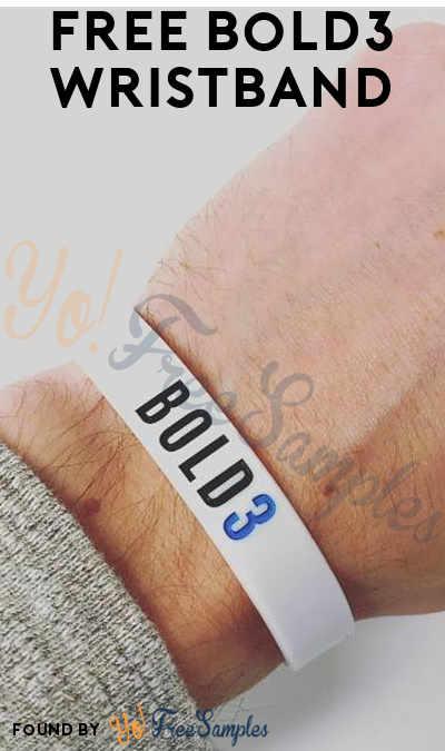 FREE Bold3 Wristband