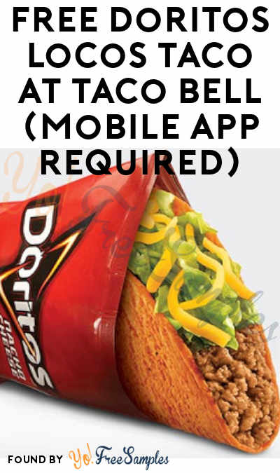 FREE Doritos Locos Taco At Taco Bell (Mobile App Required)