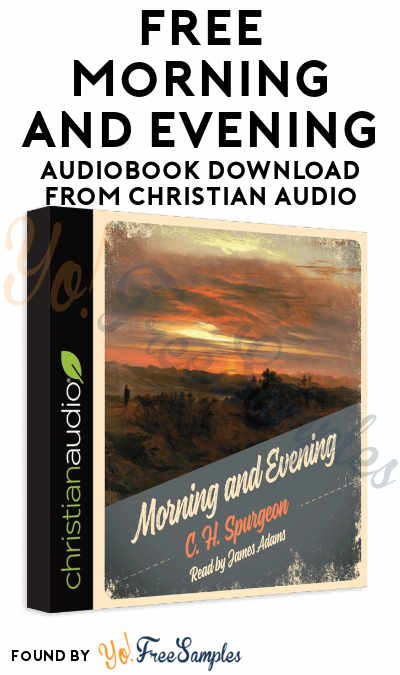 FREE Morning and Evening Audiobook Download From Christian Audio