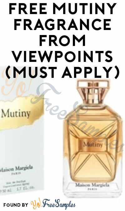 FREE Mutiny Fragrance From ViewPoints (Must Apply)