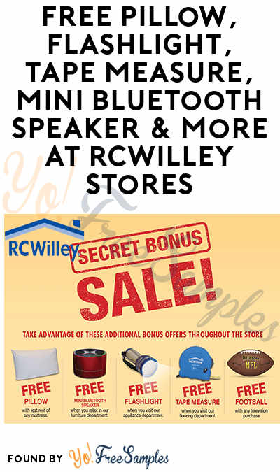 FREE Pillow, Flashlight, Tape Measure, Mini Bluetooth Speaker & More At RCWilley Stores