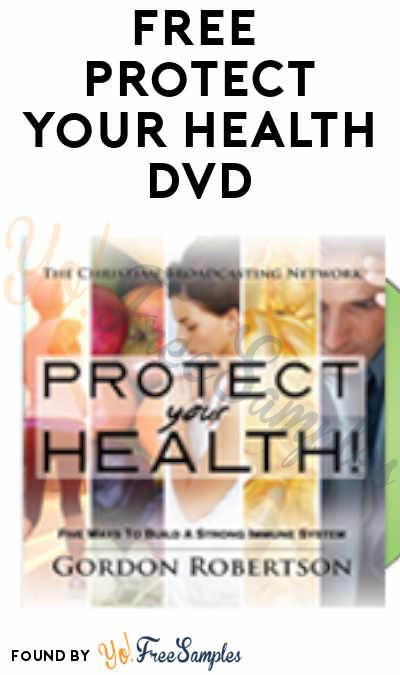 FREE Protect Your Health DVD