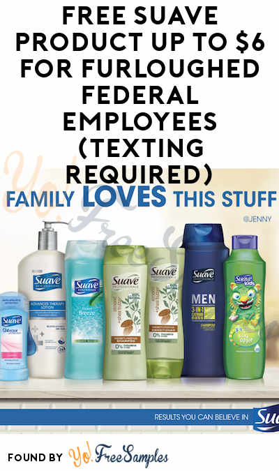 FREE Suave Product Up To $6 For Furloughed Federal Employees (Texting Required)