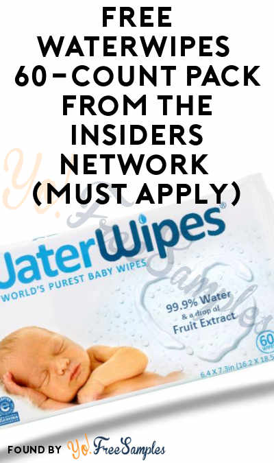 FREE WaterWipes 60-Count Pack From The Insiders Network (Must Apply)