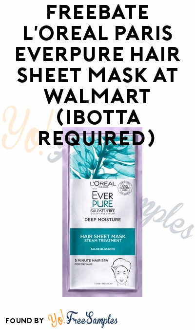 FREEBATE L'Oreal Paris EverPure Hair Sheet Mask At Walmart (Ibotta Required)