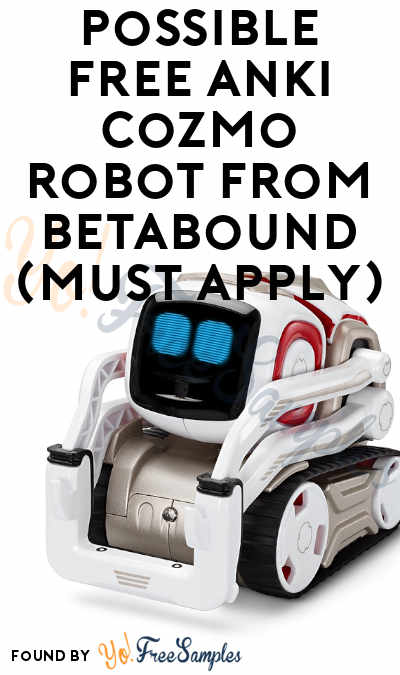 Possible FREE Anki Cozmo Robot From Betabound (Must Apply)