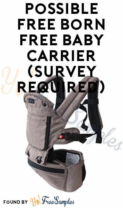 Possible FREE Born Free Baby Carrier (Survey Required)