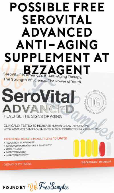 Possible FREE SeroVital Advanced Anti-Aging Supplement At BzzAgent