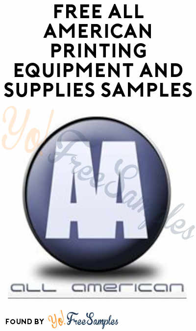 FREE All American Printing Equipment And Supplies Samples