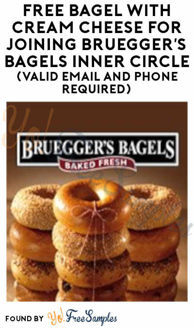 FREE Bagel With Cream Cheese For Joining Bruegger's Bagels Inner Circle (Valid Email And Phone Required)