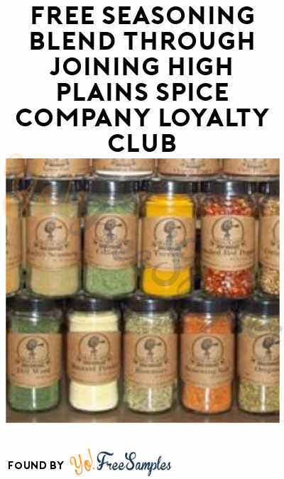 FREE Seasoning Blend Through Joining High Plains Spice Company Loyalty Club On Your Birthday