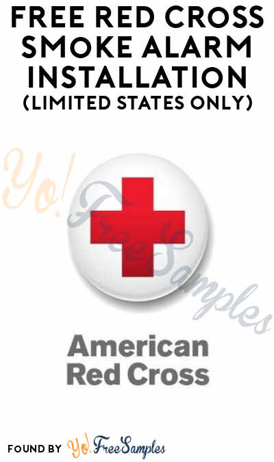 FREE Red Cross Smoke Alarm Installation (Limited States Only)