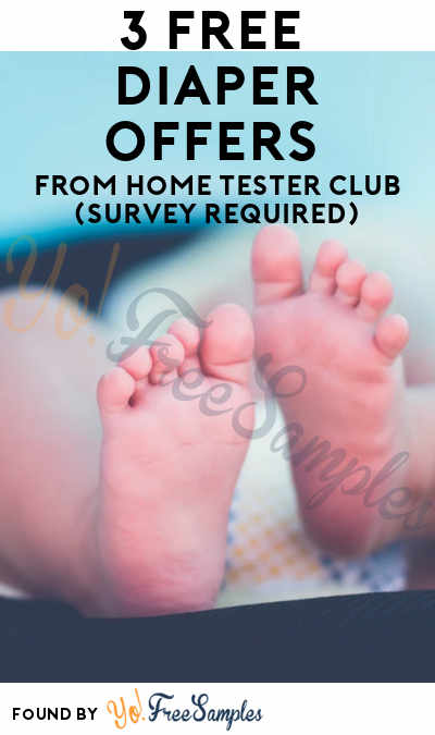 3 FREE Diaper Offers From Home Tester Club (Survey Required)