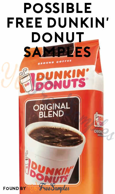FREE Dunkin' Donut Coffee Samples [Verified Received By Mail]
