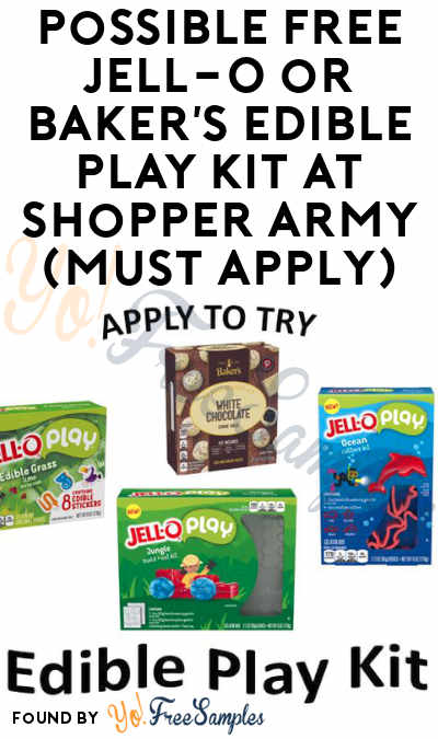 Possible FREE Jell-O or Baker's Edible Play Kit At Shopper Army (Must Apply)