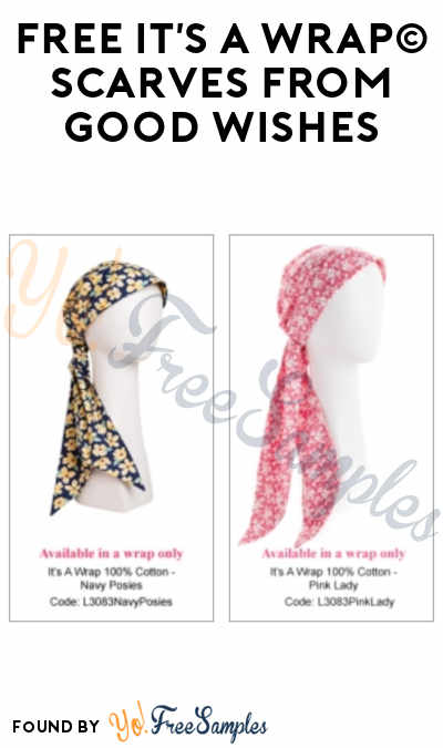 FREE It's A Wrap Scarves From Good Wishes (Patients Only)