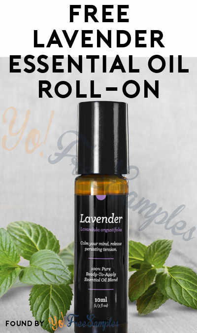 $4.95 Shipping: FREE Lavender Essential Oil Roll-On After Earning 250 Points [Verified Received By Mail]