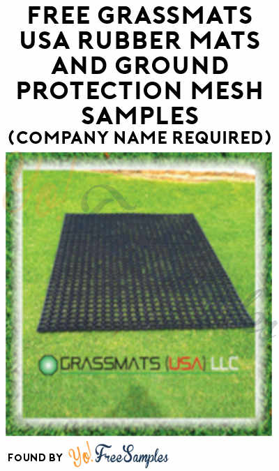 FREE Grassmats USA Rubber Mats And Ground Protection Mesh Samples (Company Name Required)