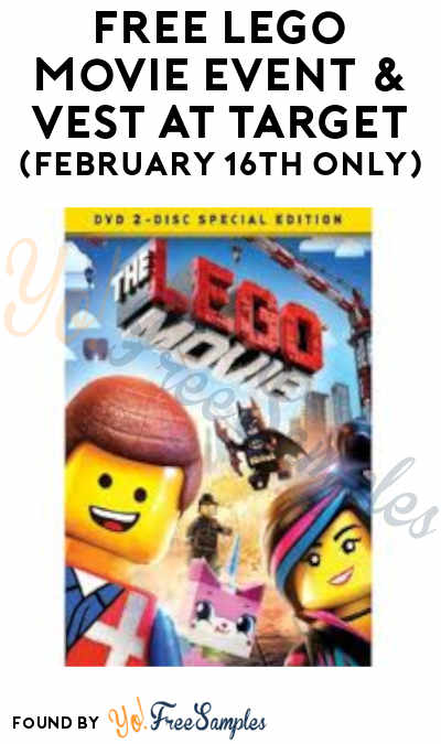 FREE Lego Movie Event & Vest at Target (February 16th Only)